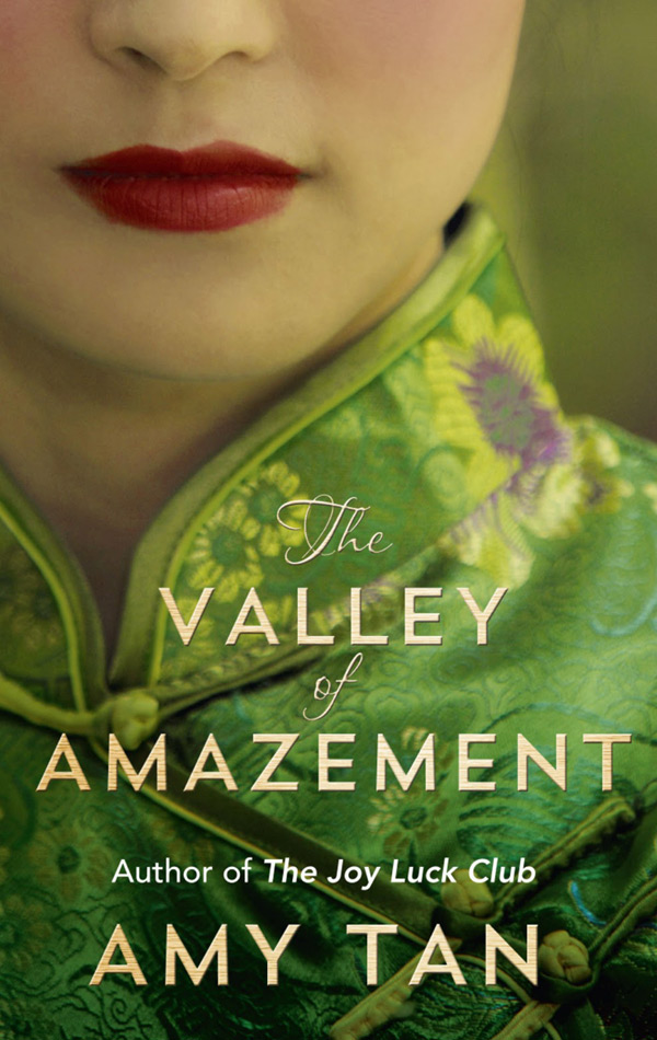 Amy Tan's The Valley of Amazement, HarperCollins, $29.99