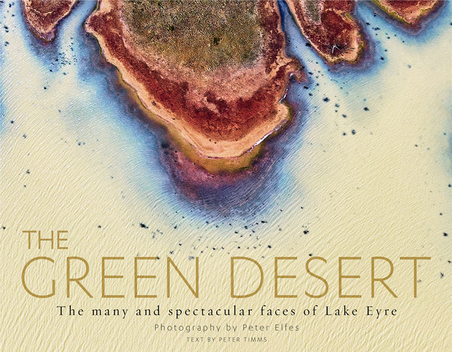 The Green Desert, by Peter Elfes (photography) and Peter Timms (text), ABC Books, $59.99