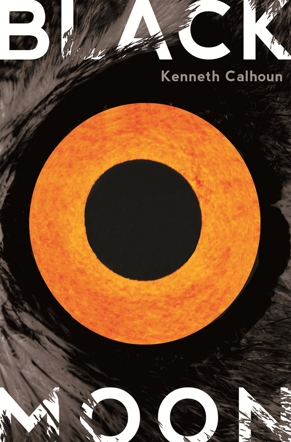 Black Moon, By Kenneth Calhoun, Hogarth, $24.99