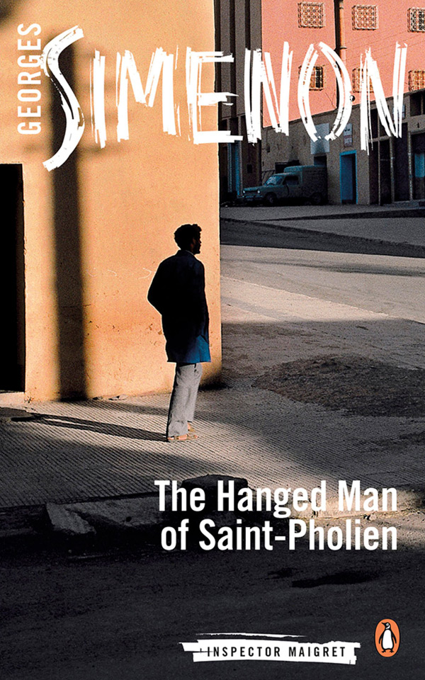 The Hanged Man of Saint-Pholien: Inspector Maigret Book 3