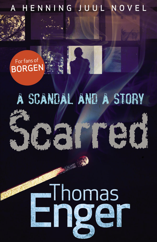 Scarred, by Thomas Enger, Allen & Unwin, $19.99