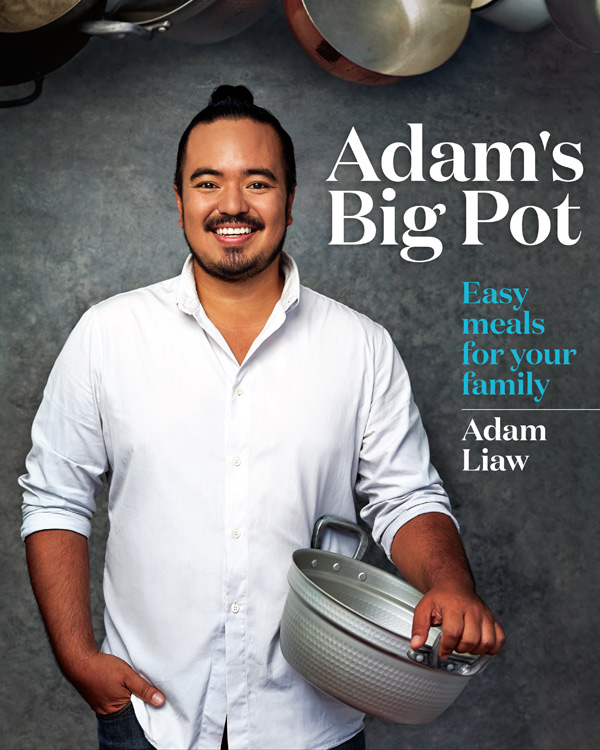 Adam's Big Pot, by Adam Liaw, published by Hatchette Australia, $39.99