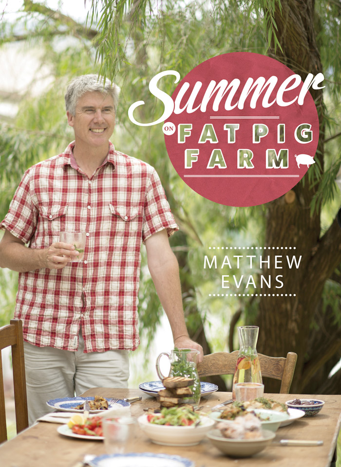 Summer on Fat Pig Farm, by Matthew Evans, is published by Murdoch Books, $49.99